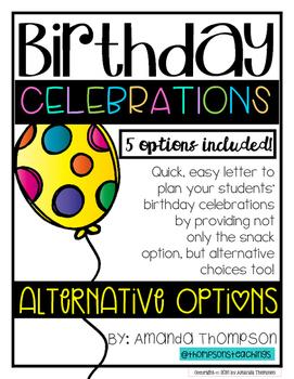 School Birthday Celebration Letter with Alternative Options FREEBIE