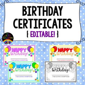 Birthday Certificates {Editable!}