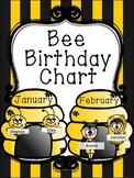 Birthday Chart ~ Bee Themed ~