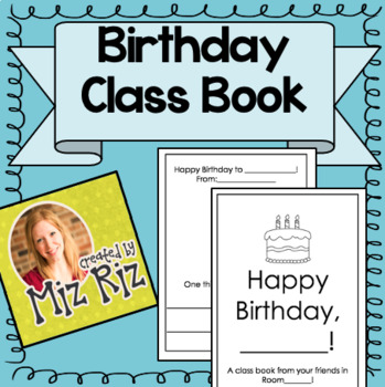 Birthday Class Book! A gift to the birthday boy/girl from