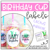 Birthday Cup Labels- Cactus Edition