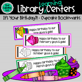 Birthday Cupcake Bookmarks for Every Month of the Year