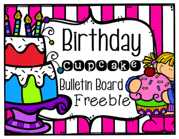Birthday Cupcake Bulletin Board Freebie