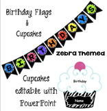 Birthday Cupcakes and Flags - Zebra themed