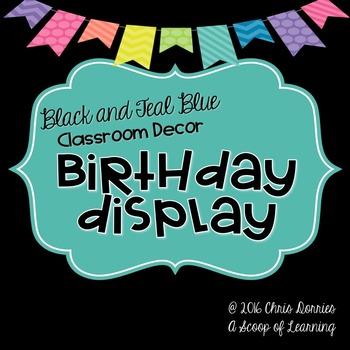 Birthday Display - Black and Teal Blue