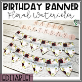 Birthday Display Editable (Floral Watercolor Classroom Decor)