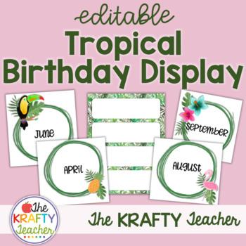 Birthday Display - Editable Tropical