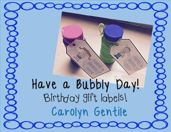 Birthday Gift Labels  Have a Bubbly Day!