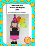 Birthday - Girl Decorative Display/Craft for Bulletin Boards