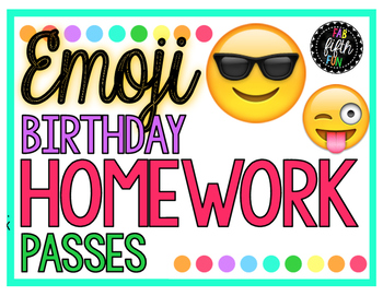 Birthday Homework Pass Emoji Theme By Fab 5th Fun