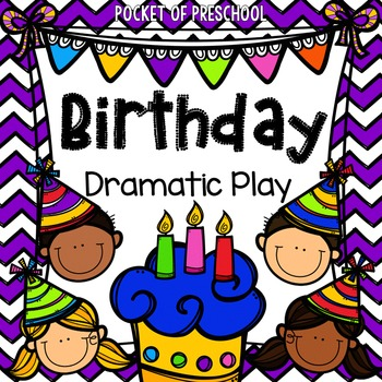 birthday party dramatic play by pocket of preschool tpt. Black Bedroom Furniture Sets. Home Design Ideas