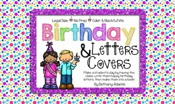 Birthday Letters and Covers *No Prep* ~Legal Size~