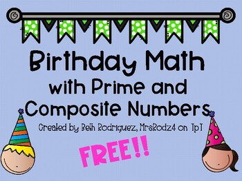Birthday Math with Prime & Composite Numbers