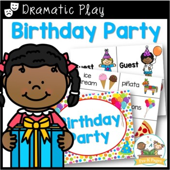 Birthday Party Dramatic Play