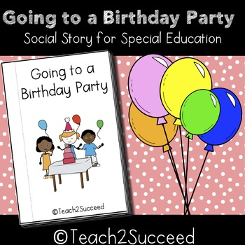 Birthday Party Social Story for Special Education