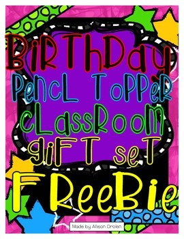 Birthday Pencil Topper Classroom Gift Set Freebie