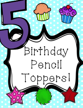 Birthday Pencil Toppers!