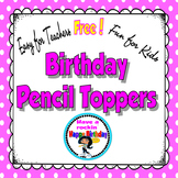 Birthday Pencil Toppers {Free}