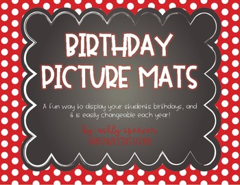 Birthday Photo Mats