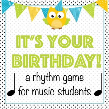 Birthday Rhythm Game for Music Students
