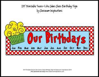 Birthday Sign and Tags – Coordinates with Seuss-like Colors Classroom Theme