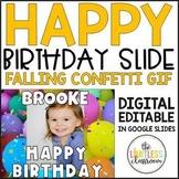 Birthday Slide (Digital with Falling Confetti)