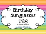 Birthday Sunglasses Tag