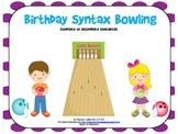 Birthday Syntax Bowling