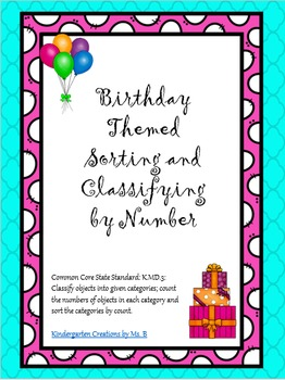 Birthday Themed Sorting and Classifying by Number