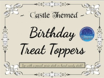 Birthday Treat Toppers (Castle Themed)