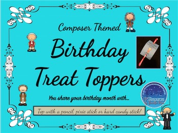Birthday Treat Toppers (Composer themed)