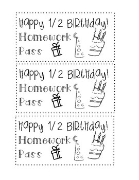 Birthday (and Half Birthday!) Homework Passes