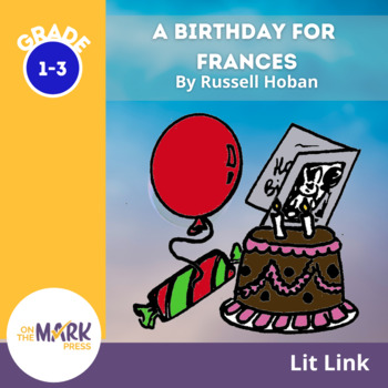 Birthday for Frances Lit Link (Novel Study)