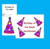 Birthday of the Week Certificates