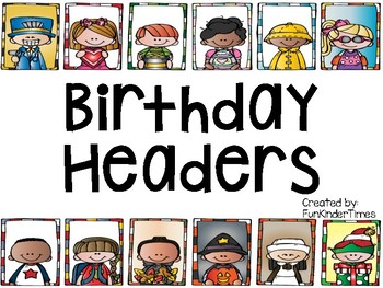Birthday or Calendar Headers