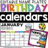 Birthdays Calendars and Editable Nameplates