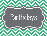 Birthdays, Chevron
