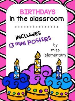 Birthdays in the Classroom - Mini Posters