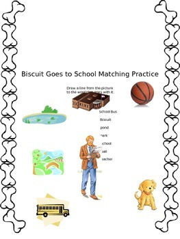 Biscuit Goes to School Matching Practice