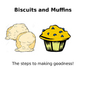 Biscuit and Muffin Making Method