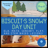 Biscuit's Snowy Day Pre-K Literacy and Math Winter Unit an