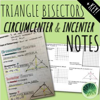 Bisectors of Triangles (Circumcenter & Incenter) Notes