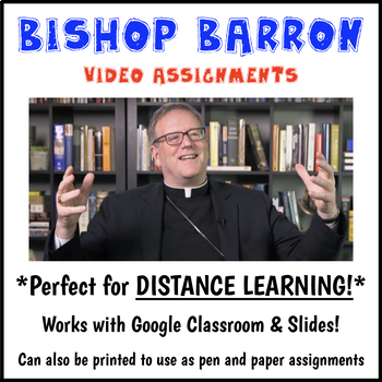 Bishop Barron Video Assignments (Perfect for Distance Learning!)
