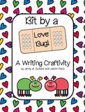 Bit by a Love Bug: A Valentine's Writing Craftivity