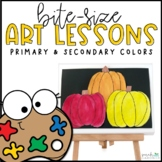 Bite-Size Art Lessons - Primary & Secondary Colors
