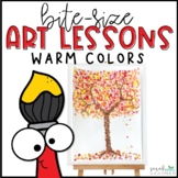 Bite-Size Art Lessons - Warm Colors