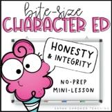 Bite-Size Character Ed - Honesty & Integrity