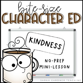 Bite-Size Character Ed - Kindness