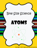 Bite Size Learning: Atoms