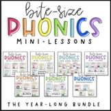 Bite-Size Phonics Lessons - A YEAR LONG BUNDLE